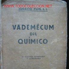 Libros de segunda mano: VALDEMÉCUM DEL QUÍMICO, POR IGNACIO PUIG. Lote 27016843