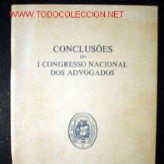 Libros de segunda mano: CONCLUSÕES DO 1º CONGRESSO NACIONAL DOS ADVOGADOS. Lote 13822239