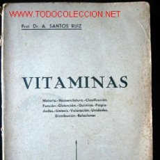 Livros em segunda mão: VITAMINAS, POR A. SANTOS RUIZ. Lote 18525784