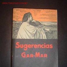 Libros de segunda mano: SUGERENCIAS FILOSOFICO-LITERARIAS DE VICENTE GAR-MAR DE LA COMPAÑIA DE JESUS,4ª EDICION. Lote 15370251