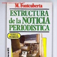 Estructura De La Noticia Periodistica Mar Fontcuberta