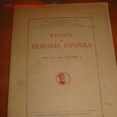 Libros de segunda mano: REVISTA DE FILOLOGIA ESPAÑOLA. 1.941. Lote 26316638