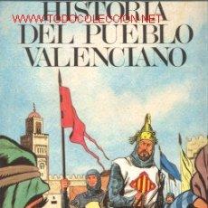 Libros de segunda mano: HISTORIA DEL PUEBLO VALENCIANO. Lote 27504418