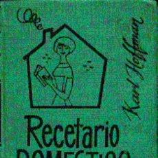 Libros de segunda mano: RECETARIO DOMESTICO UNIVERSAL.. Lote 4945030