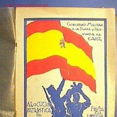 Libros de segunda mano: ALOCUCIÓN PATRIÓTICA DEL EXCMO. SR. DON JOSE Mª PEMÁN.. Lote 9006023