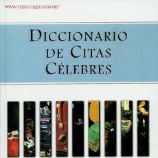 Libros de segunda mano: LIBRO DICCIONARIO DE CITAS CÉLEBRES DE LUIS SEÑOR GONZÁLEZ. LIBRO GRANDE DE PASTAS DURAS. MUY INTERE. Lote 22848892