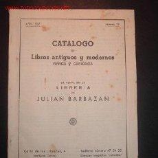 Libros de segunda mano: CATALOGO DE LIBROS ANTIGUOS Y MODERNOS RAROS Y CURIOSOS.AÑO 1957,NUM 37. Lote 20036951