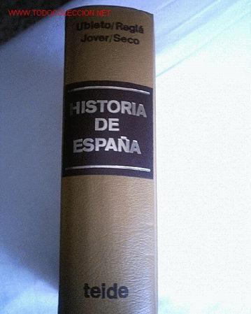 HISTORIA DE ESPAÑA - TEIDE 1979 (REBAJADO) (Libros de Segunda Mano - Historia - Otros)