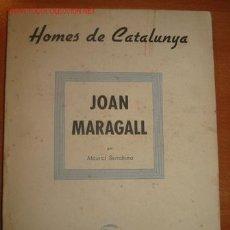 Libros de segunda mano: JOAN MARAGALL. MAURICI SERRAHIMA. 1.938. Lote 26768990