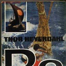 Libros de segunda mano: RA. THOR HEYERDAHL. JUVENTUD 1972. Lote 26015421