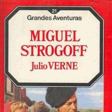 Libros de segunda mano: MIGUEL STROGOFF POR JULIO VERNE. Lote 21339068