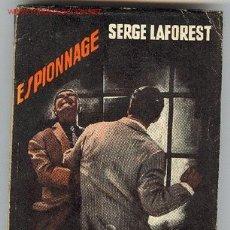Libros de segunda mano: SERGE LAFOREST : PÉRIMÈTRE INTERDIT. Lote 562585