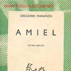 Libros de segunda mano: GREGÓRIO MARAÑÓN - AMIEL (UN ESTUDIO SOBRE LA TIMIDEZ). COLECCIÓN AUSTRAL Nº 408. Lote 26318886