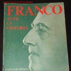 Libros de segunda mano: FRANCO ANTE LA HISTORIA. Lote 3332241