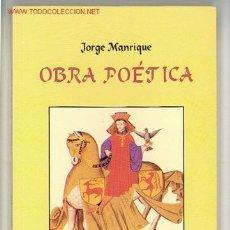 Libros de segunda mano: OBRA POÉTICA / JORGE MANRIQUE. Lote 20626402