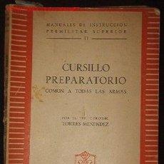 Libros de segunda mano: MANUALES DE INSTRUCCIÓN PREMILITAR SUPERIOR II,. Lote 4638440
