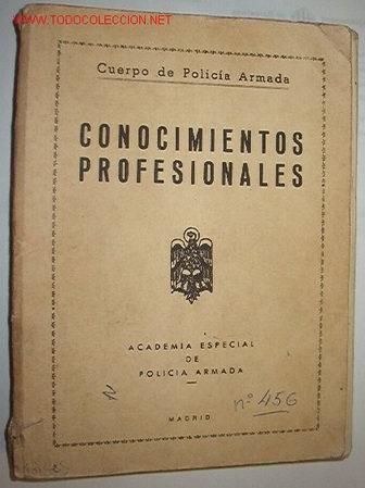 CONOCIMIENTOS PROFESIONALES, POLICIA ARMADA,1958 (Libros de Segunda Mano - Ciencias, Manuales y Oficios - Otros)