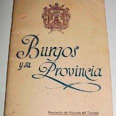 Libros de segunda mano: GIL, ISIDRO - BURGOS Y SU PROVINCIA - ASOCIACIÓN DEL FOMENTO DEL TURISMO. BURGOS, HAUSER Y MENET, 19. Lote 14029374