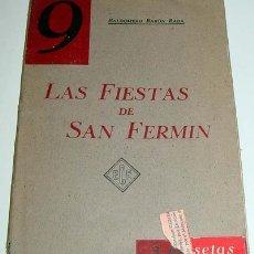 Libros de segunda mano: BARÓN RADA, BALDOMERO. LAS FIESTAS DE SAN FERMÍN. REPORTAJE INFORMATIVO.. Lote 13705003