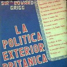 Libros de segunda mano: LA POLÍTICA EXTERIOR BRITÁNICA. Lote 20964750