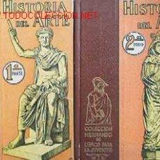 Libros de segunda mano: HISTORIA DEL ARTE - 2 TOMOS. Lote 27295470