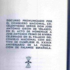 Libros de segunda mano: HOMENAJE A JOSÉ ANTONIO. DISCURSO DE A. GIRÓN DE VELASCO (1972).. Lote 22159731