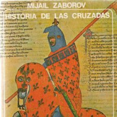 Gebrauchte Bücher - Historia de las cruzadas / Mijail Zaborov - 21289526