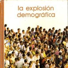 Libros de segunda mano: 'LA EXPLOSIÓN DEMOGRÁFICA'. BIBLIOTECA SALVAT DE GRANDES TEMAS. 1974. TAPAS DURAS.. Lote 17704789