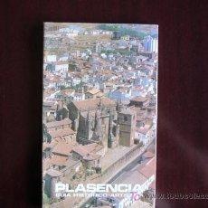 Libros de segunda mano: PLASENCIA GUIA,CACERES,MANUEL LOPEZ SANCHEZ MORA. Lote 16008894