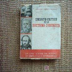 Libros de segunda mano: ENSAYO CRÍTICO DE LA DOCTRINA COMUNISTA. EDUARDO COMIN COLOMER. 1ª EDICIÓN 1945. Lote 20345803