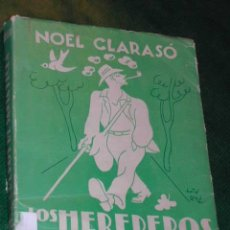 Libros de segunda mano: LOS HEREDEROS DE SANTA TECLA. NOVELA DE LA VIDA IMPOSIBLE NOEL CLARASÓ 1A.EDICION 1949 PORTADA ROCA. Lote 14800585