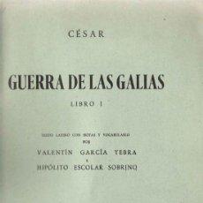 Libros de segunda mano: GUERRA DE LAS GALIAS : LIBRO I / CAYO JULIO CÉSAR * LATIN * . Lote 21289530
