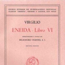 Libros de segunda mano: LA ENEIDA - LIBRO VI / PUBLIO VIRGILIO MARÓN. Lote 21684344