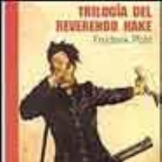 Libros de segunda mano: TRILOGIA DEL REVERENDO HAKE. Lote 3199794