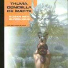 Libros de segunda mano: THUVIA, DONCELLA DE MARTE. Lote 3212517