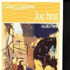 Libros de segunda mano: JOC BRUT - MANUEL DE PEDROLO. Lote 3205768
