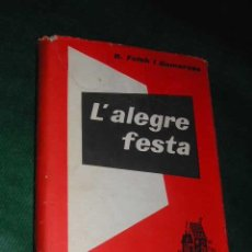 Libros de segunda mano: L'ALEGRE FESTA DE RAMON FOLCH I CAMARASA. Lote 3300419