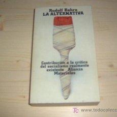 Libros de segunda mano: LA ALTERNATIVA; RUDOLF BAHRO. Lote 15100312