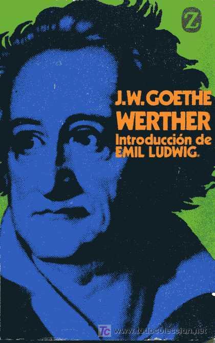 GOETHE - WERTHER - INTRODUCCIÓN DE EMIL LUDWIG (Libros de Segunda Mano (posteriores a 1936) - Literatura - Otros)