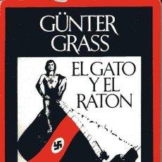Libros de segunda mano: GUNTER GRASS - EL GATO Y EL RATÓN. Lote 25664548