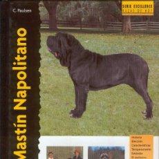 Libros de segunda mano: MASTIN NAPOLITANO DE C. PAULSEN. Lote 23711659