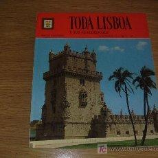 Libros de segunda mano: TODA LISBOA Y SUS ALREDEDORES. 153 FOTOGRAFÍAS A TODO COLOR. PEDIDO MÍNIMO EN LIBROS: 4 TÍTULOS. Lote 27569687