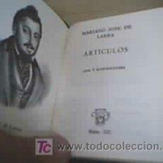 Libros de segunda mano: ARTÍCULOS - MARIANO JOSÉ DE LARRA. Lote 25463057