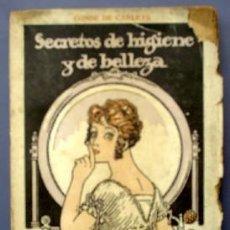 Libros de segunda mano: SECRETOS DE HIGIENE Y DE BELLEZA. CONDE DE CARLETS. SOCIEDAD GRAL DE PUBLICACIONES. BARCELONA, 1941?. Lote 26520353