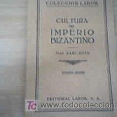 Libros de segunda mano: CULTURA DEL IMPERIO BIZANTINO - KARL ROTH. Lote 27298686