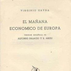 Libros de segunda mano: EL MAÑANA ECONOMICO DE EUROPA. Lote 23804261