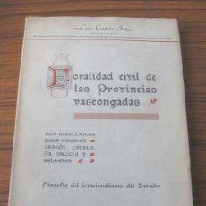 Libros de segunda mano: 3 TOMOS FORALIDAD CIVIL DE LAS PROVINCIAS VASCONGADAS CON DIRECTRICES PARA NAVARRA, ARAGÓN, CATALUÑA. Lote 25811054