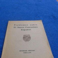 Libros de segunda mano: PROBLEMAS SOBRE EL NUEVO CONCORDATO ESPAÑOL 1954. Lote 27556536