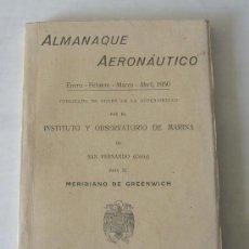 Libros de segunda mano: ALMANAQUE AERONAUTICA ENERO FEBRERO MARZO ABRIL 1950 MARINA DE SAN FERNANDO (CÁDIZ). Lote 23628655