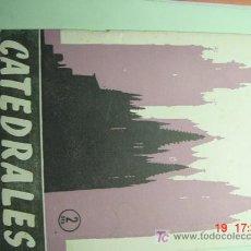 Libros de segunda mano: 3869 CATEDRALES - TEMAS ESPAÑOLES - REVISTA AÑO 1957 - COSAS&CURIOSAS. Lote 4637615